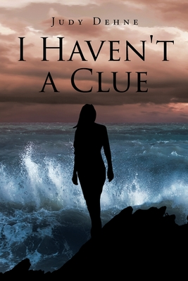 I Haven't a Clue Cover Image