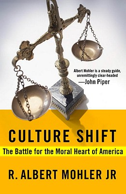Culture Shift: The Battle for the Moral Heart of America Cover Image