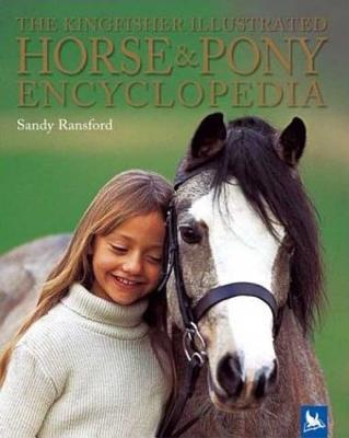 The Kingfisher Illustrated Horse and Pony Encyclopedia Cover