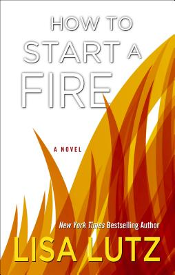 How to Start a Fire Cover Image
