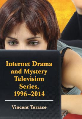 Internet Drama and Mystery Television Series, 1996-2014 Cover Image