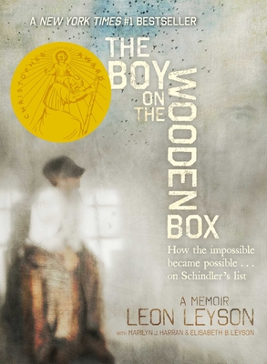 The Boy on the Wooden Box: How the Impossible Became Possible . . . on Schindler's List Cover Image