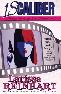 18 Caliber (Maizie Albright Star Detective #6) Cover Image