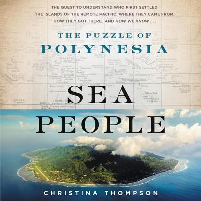 Sea People Lib/E: The Puzzle of Polynesia Cover Image