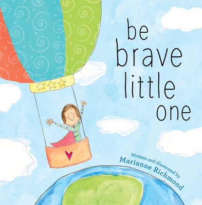 Be Brave Little One Cover Image