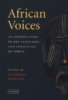 African Voices: An Introduction to the Languages and Linguistics of Africa Cover Image
