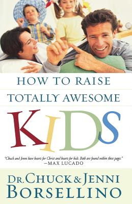 How to Raise Totally Awesome Kids Cover Image