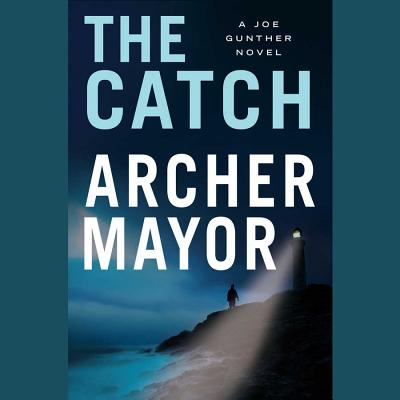 Cover for The Catch Lib/E (Joe Gunther Mysteries (Audio))