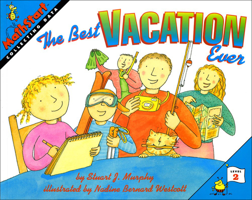 The Best Vacation Ever (Mathstart: Level 2 (Prebound)) Cover Image