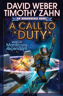 A Call to Duty (Manticore Ascendant #1) Cover Image