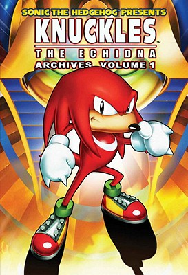 Sonic the Hedgehog Presents Knuckles the Echidna Archives, Volume 1 Cover