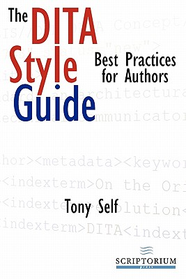 The Dita Style Guide: Best Practices for Authors Cover Image