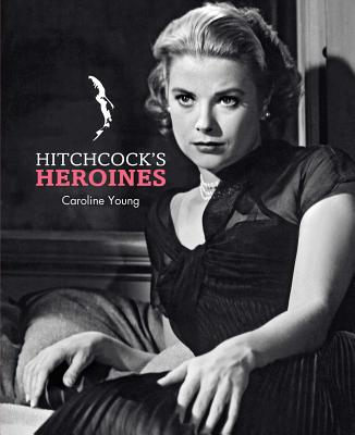 Hitchcock's Heroines Cover Image