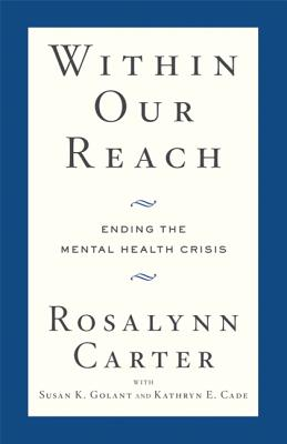 Within Our Reach: Ending the Mental Health Crisis Cover Image