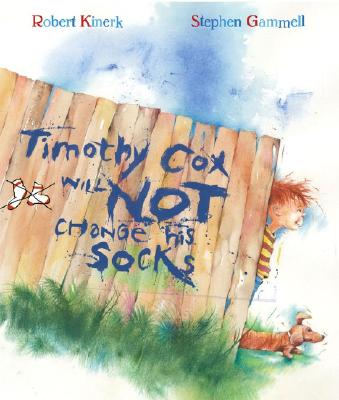 Timothy Cox Will Not Change His Socks Cover