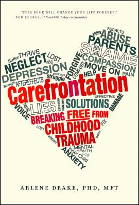 Carefrontation: Breaking Free From Childhood Trauma Cover Image