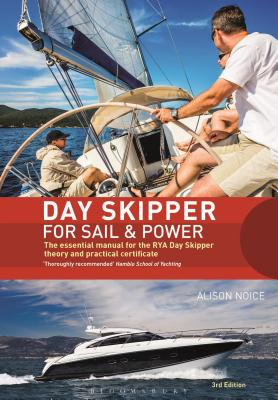Day Skipper for Sail and Power: The Essential Manual for the RYA Day Skipper Theory and Practical Certificate 3rd edition Cover Image