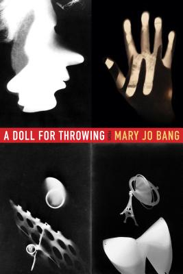 A Doll for Throwing: Poems Cover Image