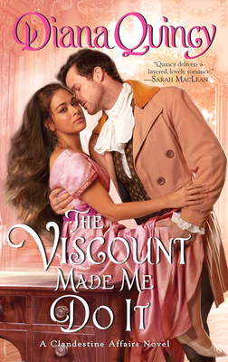 Cover for The Viscount Made Me Do It (Clandestine Affairs #2)