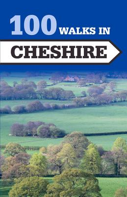 100 Walks in Cheshire Cover Image