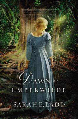 Cover for Dawn at Emberwilde (Treasures of Surrey Novel #2)