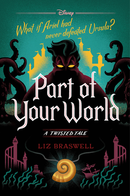 Part of Your World: A Twisted Tale Cover Image