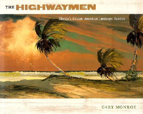 The Highwaymen: Florida's African-American Landscape Painters Cover Image
