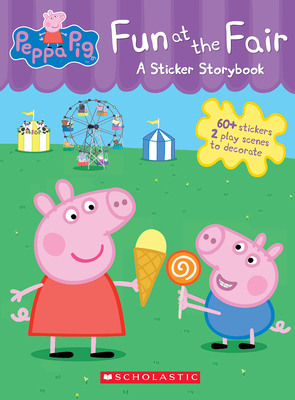 Fun at the Fair: A Sticker Storybook (Peppa Pig) Cover Image