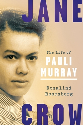 Jane Crow: The Life of Pauli Murray Cover Image