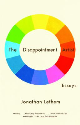 The Disappointment Artist: Essays (Vintage Contemporaries) Cover Image