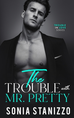 The Trouble with Mr. Pretty Cover Image
