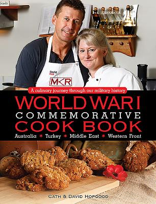 World War I Commemorative Cook Book: A Culinary Journey Through Our Military History Cover Image