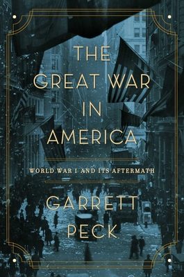 The Great War in America: World War I and Its Aftermath cover