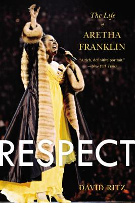 Respect: The Life of Aretha Franklin Cover Image