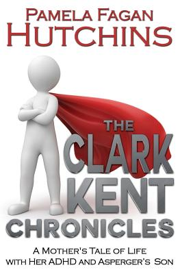 The Clark Kent Chronicles Cover