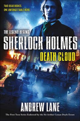 Death Cloud (Sherlock Holmes: The Legend Begins) Cover Image