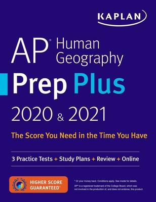 AP Human Geography Prep Plus 2020 & 2021: 3 Practice Tests + Study Plans + Review + Online (Kaplan Test Prep) Cover Image