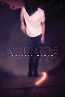 Wyatt at the Coyote Palace by Kristen Hersh