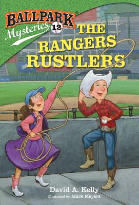 Ballpark Mysteries #12: The Rangers Rustlers Cover Image