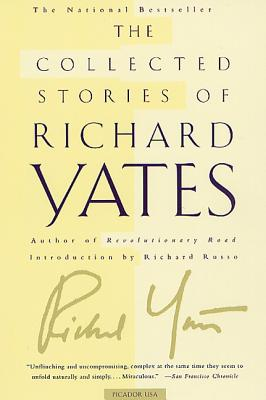 The Collected Stories of Richard Yates Cover