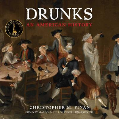 Drunks: An American History Cover Image