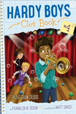 Talent Show Tricks (Hardy Boys Clue Book #4) Cover Image