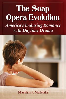 The Soap Opera Evolution: America's Enduring Romance with Daytime Drama Cover Image