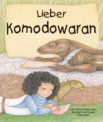 Lieber Komodowaran: (dear Komodo Dragon) [german Edition] Cover Image