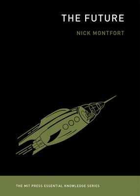 The Future (MIT Press Essential Knowledge) Cover Image