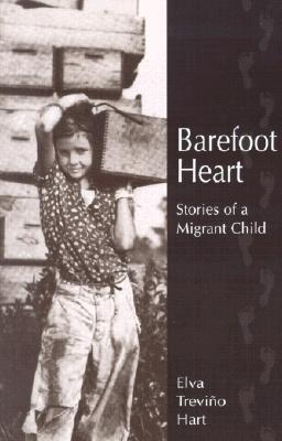 Barefoot Heart: Stories of a Migrant Child Cover Image