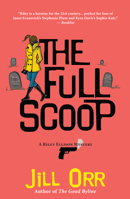 The Full Scoop: A Riley Ellison Mystery (Riley Ellison Mysteries #4) Cover Image
