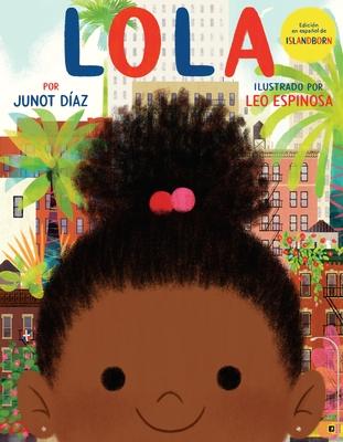 Lola: Edición en español de ISLANDBORN Cover Image