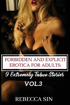 Forbidden And Explicit Erotica For Adults: 9 Extremely Taboo Series VOL.3 Cover Image