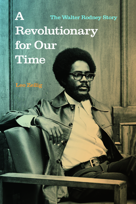 A Revolutionary for Our Time: The Walter Rodney Story Cover Image